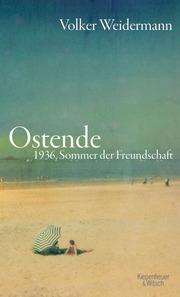 Weidermann - Ostende 1936 - kleines Format - neu - HC.indd